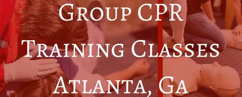 Group CPR Training Classes Atlanta GA