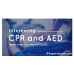 Interesting CPR and AED Facts you may not know