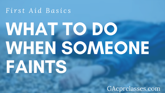 What To Do When Someone Faints