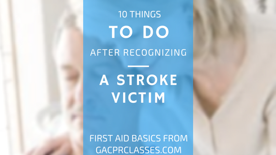 things to do after recognizing a stroke victim